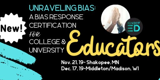 Unraveling Bias: A Bias Response Certification for HiEd Educators
