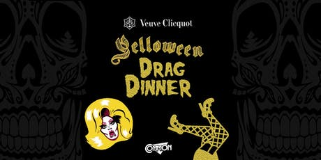 Yelloween Drag Dinner - Veuve Clicquot & Common tickets