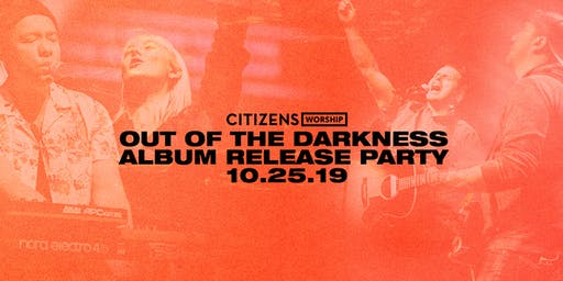 Out of the Darkness Album Release Party