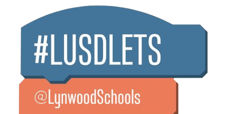 4th Annual Lynwood Educational Technology Summit (LETS) tickets