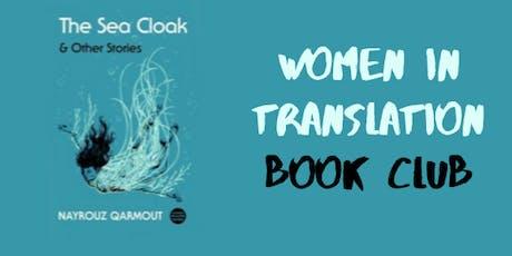 Women in Translation Book Club: The Sea Cloak tickets