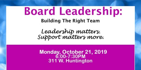 Board Leadership: Building The Right Team tickets