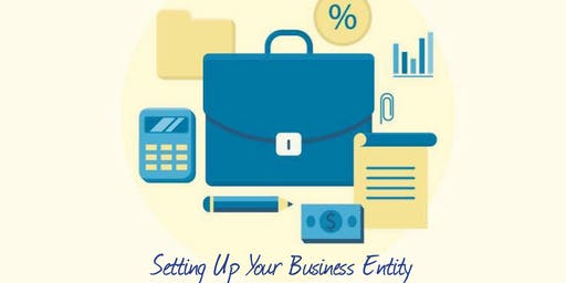 Setting Up Your Business Entity