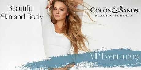 Beautiful Skin and Body VIP Event tickets