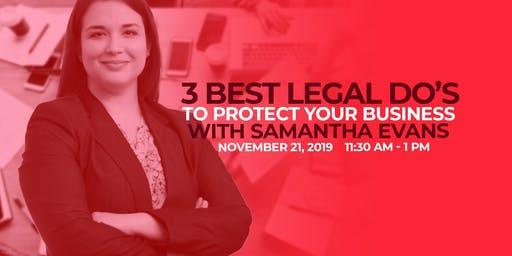 3 Best Legal Do's to Protect Your Business