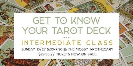 Get To Know Your Tarot Deck // Intermediate Class tickets