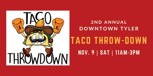 Tyler's 2nd Annual Taco Throwdown
