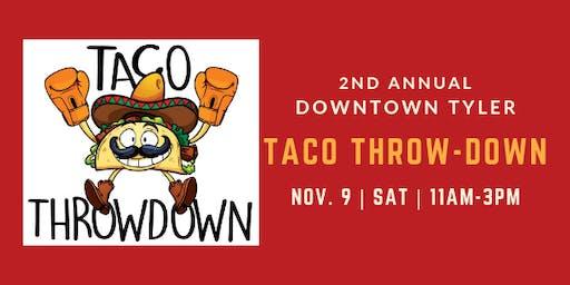 Tyler's 2nd Annual Taco Throwdown
