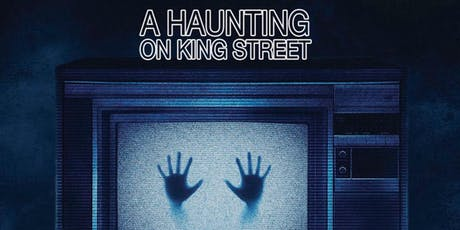 A Haunting on King Street tickets