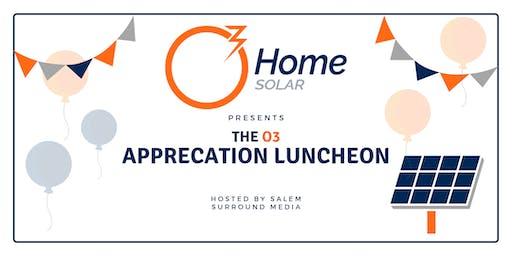 O3 Home Solar Appreciation Luncheon