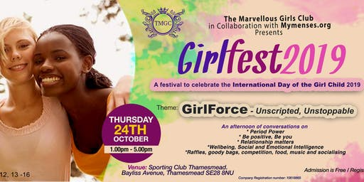 GirlFest 2019 - Celebrating the International Day of the Girl Child