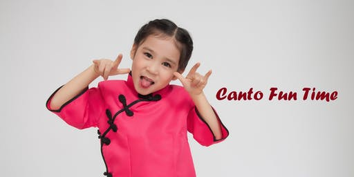 Canto Fun Time - Oct 2019 to Dec 2019