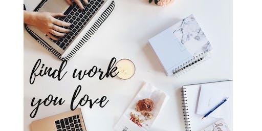 Find Work YOU Love