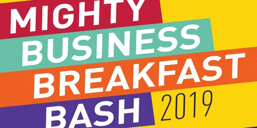 Mighty Business Breakfast Bash 2019