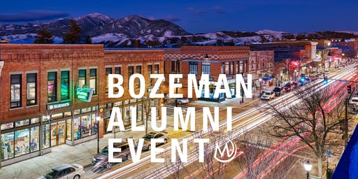 Bozeman Alumni Event - Dinner with Class of 2020