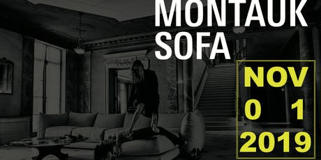 Montauk SOFA presents the 2019 SOFA EXPO After-Party tickets