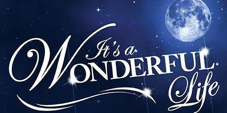 """Civic Theatre Benefit Performance - """"It's A Wonderful Life"""" tickets"""