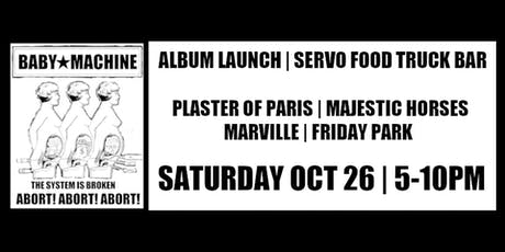 Babymachine + Majestic Horses + Plaster of Paris + Marville + Friday Park tickets