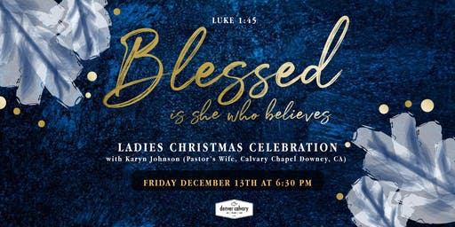 Denver Calvary Ladies Christmas Celebration