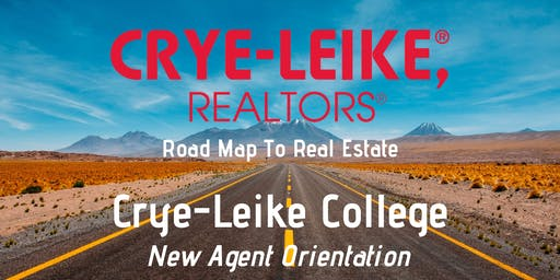 Road Map To Real Estate - Crye-Leike - New Agent Orientation
