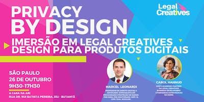 Privacy by Design: Imersão em Legal Creatives Design para Produtos Digitais