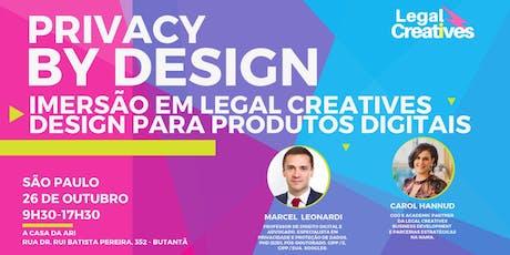 Privacy by Design: Imersão em Legal Creatives Design para Produtos Digitais ingressos