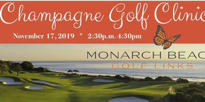Monarch Beach Champagne Golf Clinic for Newbies