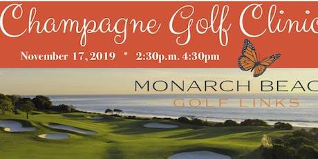 Monarch Beach Champagne Golf Clinic for Newbies tickets