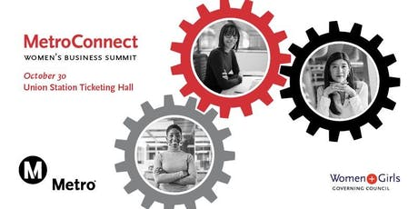 Metro Connect & Metro's Women & Girls Governing Council  Small Business Summit - Your Success Is Our Success tickets