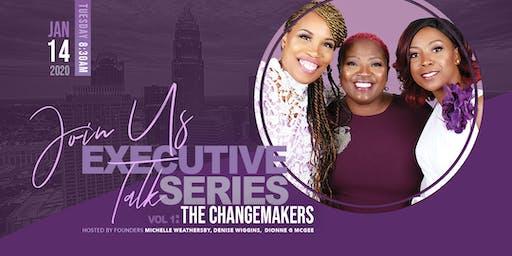 Executive Talk Series - Change Makers Vol. 1