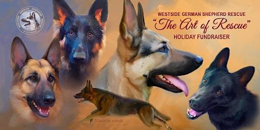 Westside German Shepherd Rescue Holiday Fundraiser