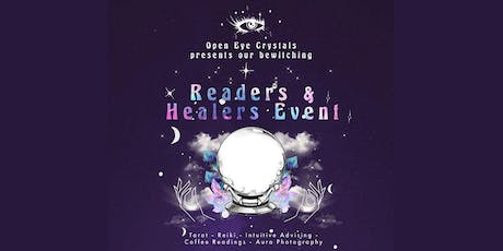 Open Eye Crystals Presents the READERS AND HEALERS EVENT tickets