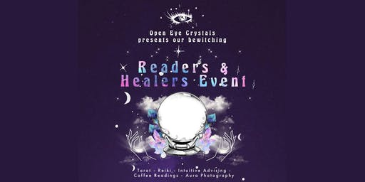 Open Eye Crystals Presents the READERS AND HEALERS EVENT