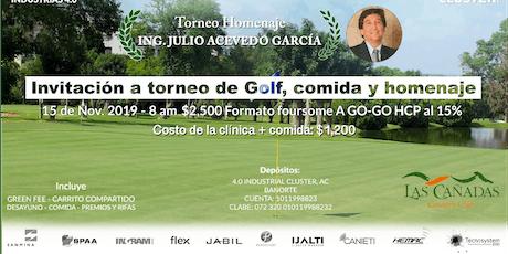Torneo de Golf Industrias 4.0 Homenaje al Ing. Julio Acevedo Garcia boletos