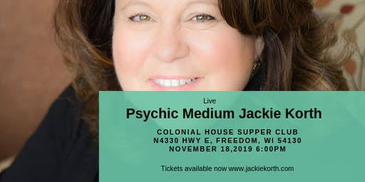 Evening with Psychic Medium Jackie Korth- Freedom WI