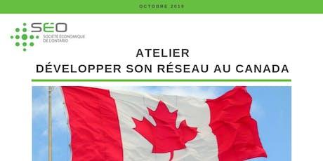 Développer son réseau au Canada tickets