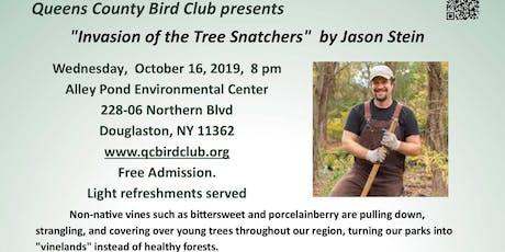"QCBC Meeting Jason Stein presents ""Invasion of the Tree Snatchers"" tickets"
