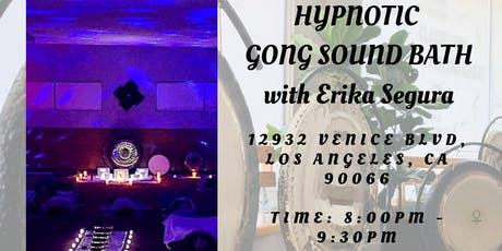 Hypnotic Gong Sound Bath * Recalibrate Your Body & Mind  tickets