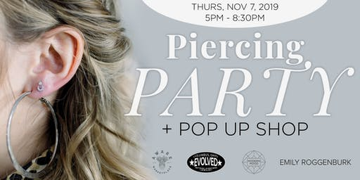 Modern Mood Piercing Party + Pop Up Shop