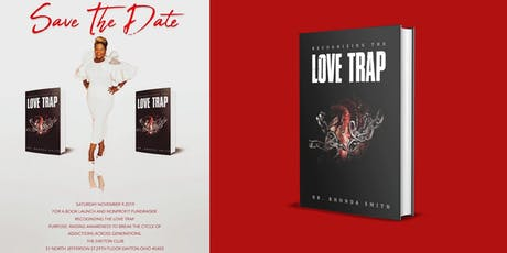 Recognizing the Love Trap Book Signing & Fundraiser tickets