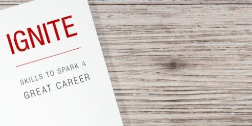 Ignite: Skills to Spark Great Careers