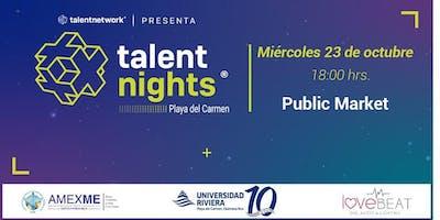 Talent Night Playa del Carmen Octubre 2019