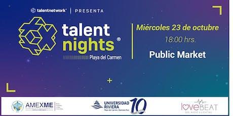 Talent Night Playa del Carmen Octubre 2019 entradas