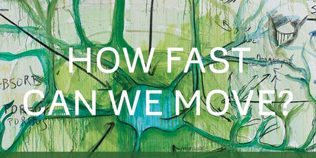 FESTIVAL ALBERTINE: HOW FAST DO WE NEED TO MOVE—AND HOW FAST CAN WE MOVE? tickets