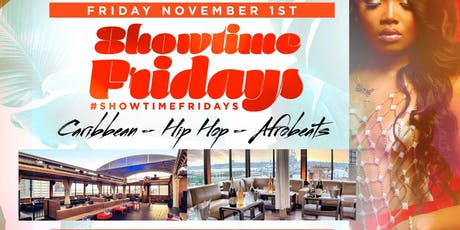 Showtime Fridays Hip Hop Caribbean Afrobeats @ Hudson Terrace tickets