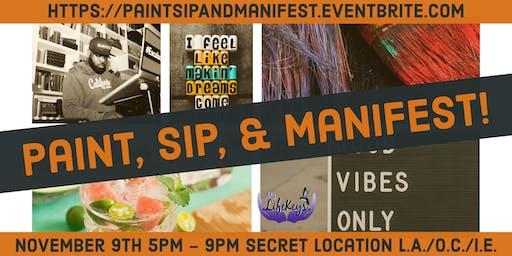 Paint, Sip, & Manifest!