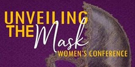 Unveiling The Mask Women's Conference 2019 tickets