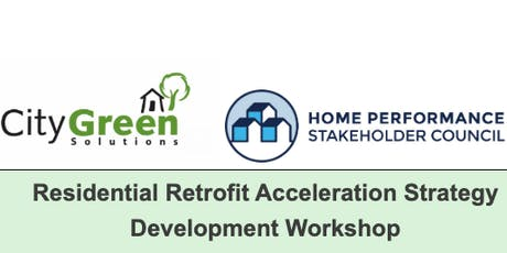 Residential Retrofit Acceleration Strategy Development Workshop tickets