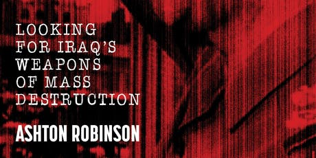 Book Launch of Meeting Saddam's Men by Ashton Robinson tickets