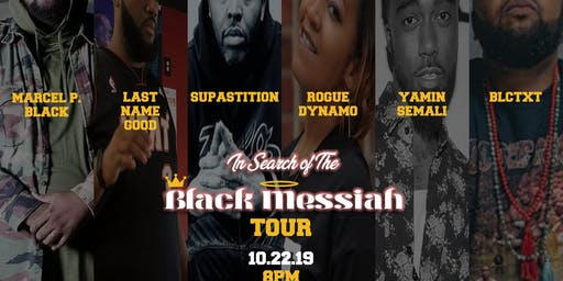 "Marcel P. Black ""In Search of The Black Messiah Tour"" 10.22 ATL"
